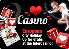 European City Holiday Up for Grabs at the InterCasino