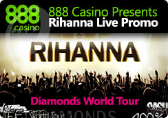 888 Casino Presents Rihanna Live Promo