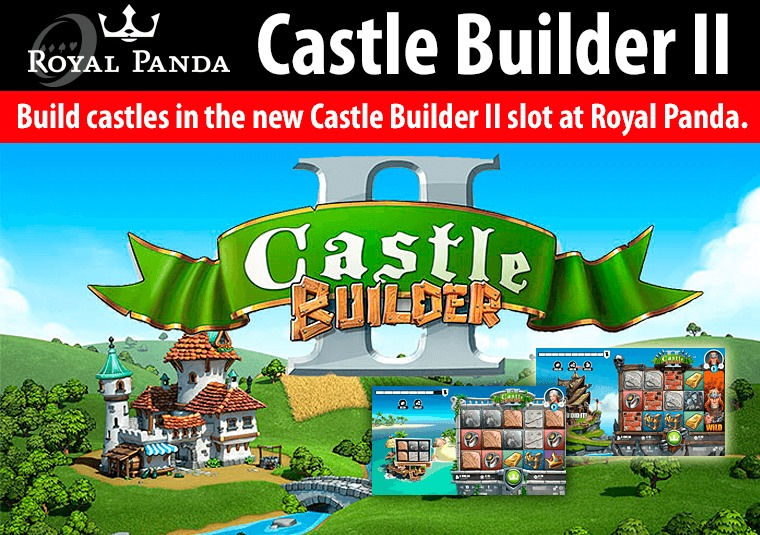 Build castles in the new Castle Builder II slot at Royal Panda