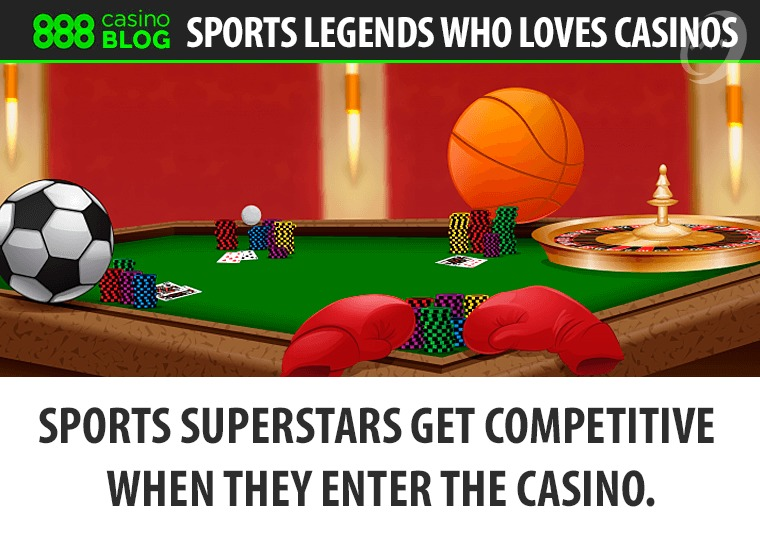 Sports superstars get competitive when they enter the casino