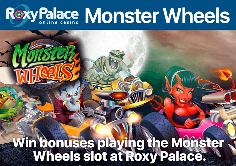 Win bonuses playing the Monster Wheels slot at Roxy Palace