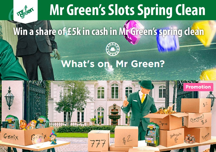 Win a share of £5k in cash in Mr Green's spring clean