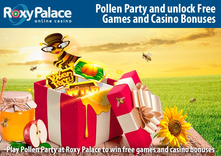 Play Pollen Party at Roxy Palace to win free games and casino bonuses