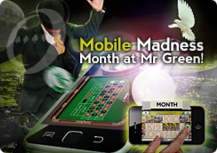This is Mobile Madness Month at Mr Green