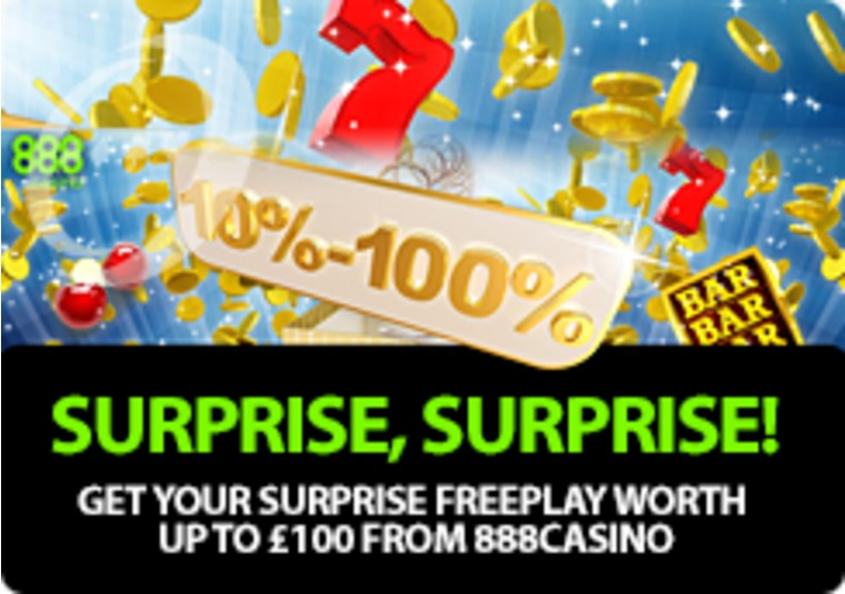 Get your surprise FreePlay worth up to £100 from 888casino