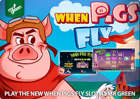 Play the new When Pigs Fly slot at Mr Green