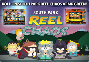 Roll on South Park Reel Chaos at Mr Green