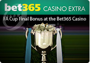 FA Cup Final Bonus at the Bet365 Casino
