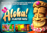 Enjoy some paradise with the new Aloha! Cluster Pays slot at Mr Green