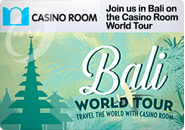 Win a place for you and a friend on the Casino Room World Tour to Bali