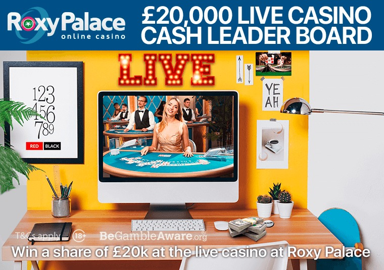 Win a share of £20k at the live casino at Roxy Palace