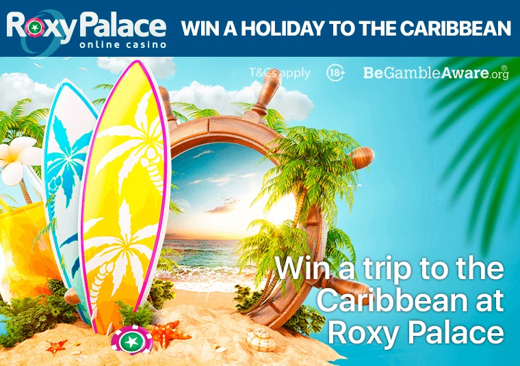 Win a trip to the Caribbean at Roxy Palace