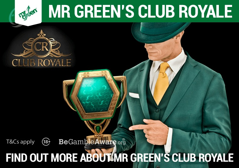 Find out more about Mr Green's Club Royale