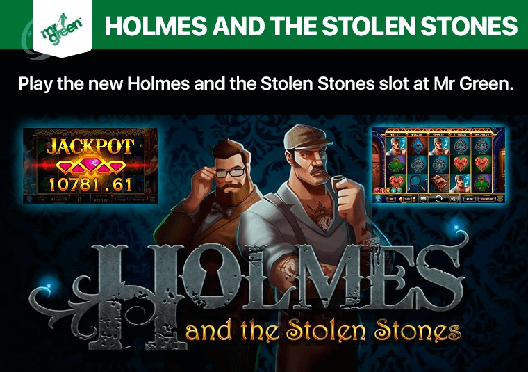 Play the new Holmes and the Stolen Stones slot at Mr Green