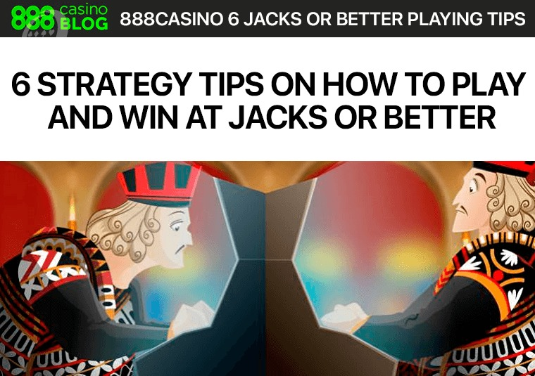 6 Strategy Tips on How to Play and Win at Jacks or Better