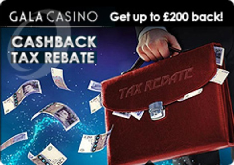 Get a Tax Rebate Cash Back at the Gala Casino