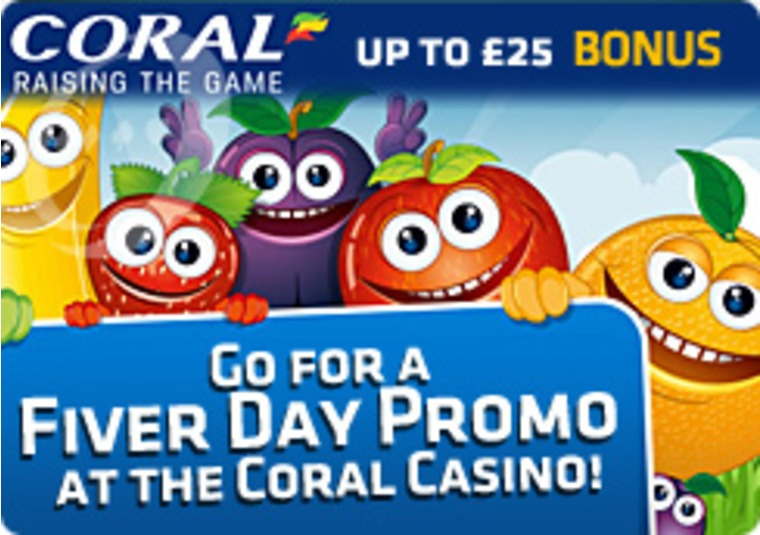 Go for a Fiver Day Promo at the Coral Casino