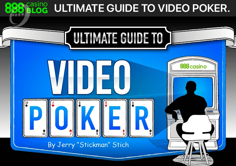 Check out the 888casino Ultimate Guide to Video Poker