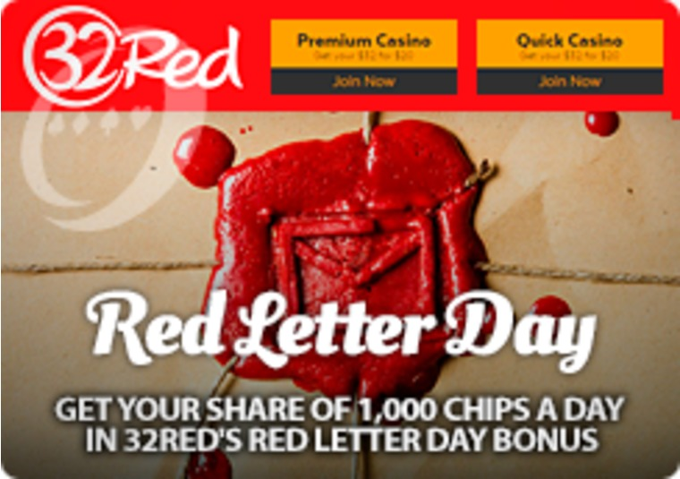 Get your share of 1,000 chips a day in 32Red's Red Letter Day bonus