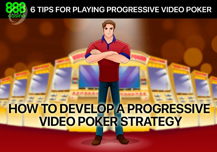 How to develop a progressive video poker strategy