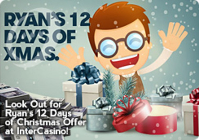 Look Out for Ryan's 12 Days of Christmas Offer at InterCasino