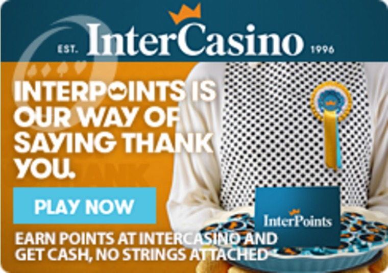 Earn Points at InterCasino and Get Cash, No Strings Attached