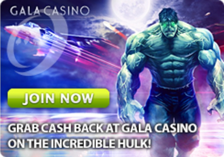 Grab Cash Back at Gala Casino on the Incredible Hulk
