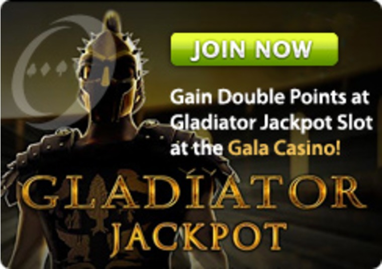 Gain Double Points at Gladiator Jackpot Slot at the Gala Casino