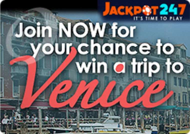 Check Out the Jackpot 247 Site as a Trip to Venice is Up for Grab