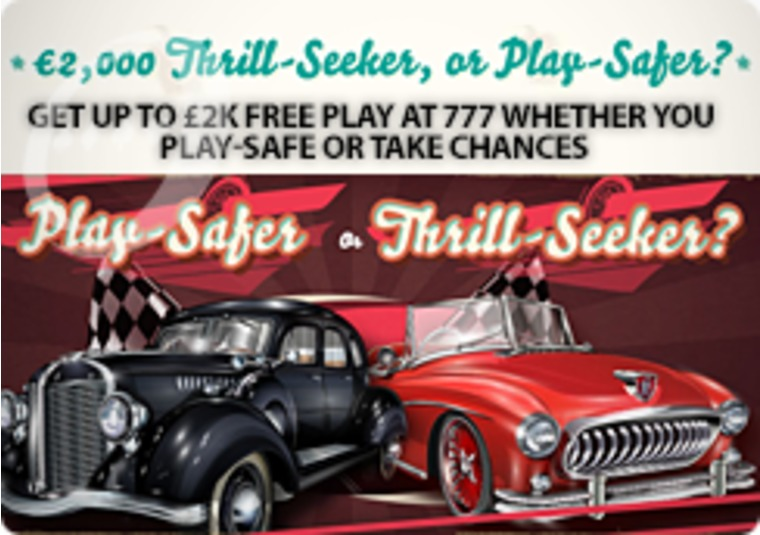 Get up to £2k free play at 777 whether you play-safe or take chances