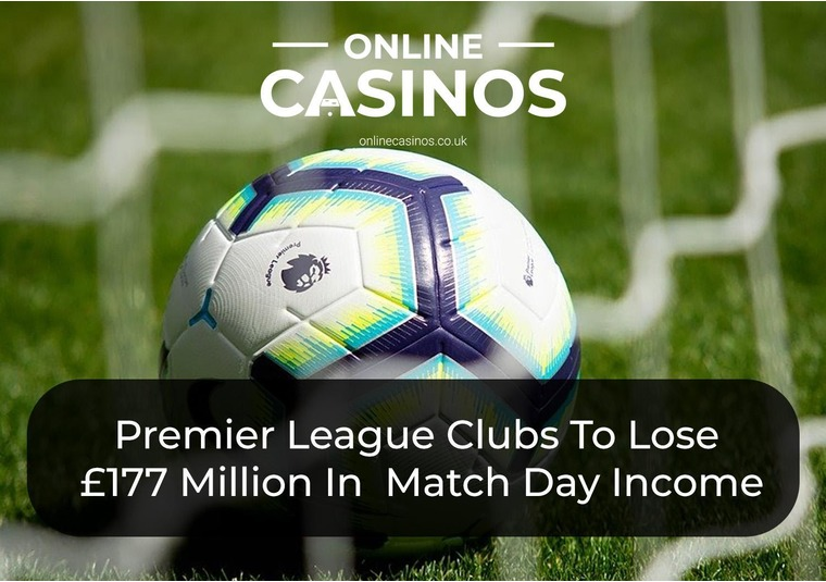 Premier League Clubs To Lose £177 Million In Ticket Sales And Match Day Income