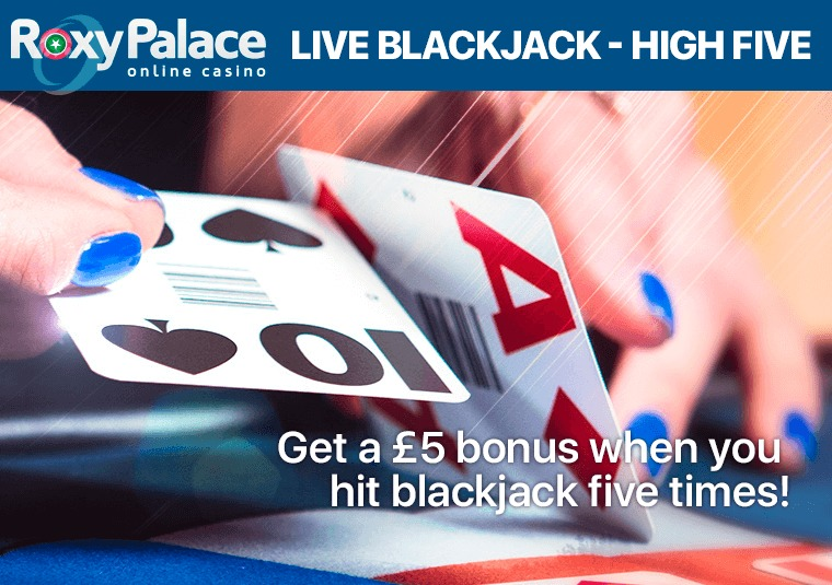 Get up to £20 in bonuses playing blackjack at Roxy Palace