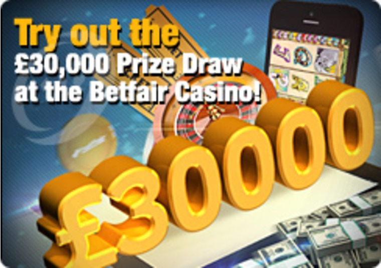 Try out the £30,000 Prize Draw at the Betfair Casino