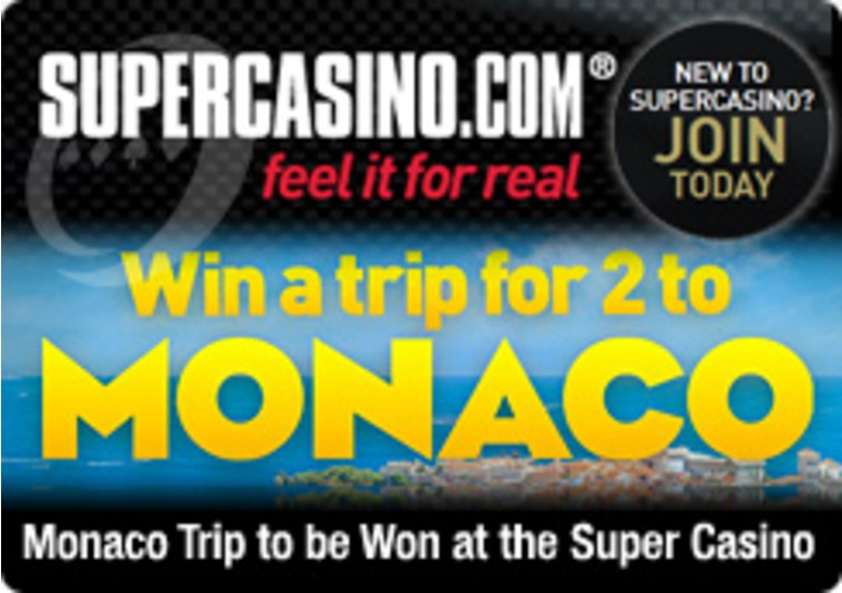 Monaco Trip to be Won at the Super Casino