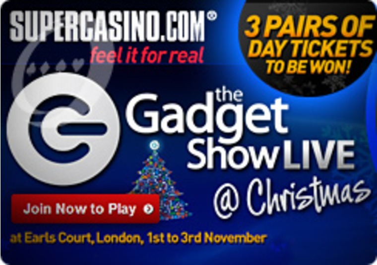 Gadget Show Promotion rolling at the Super Casino