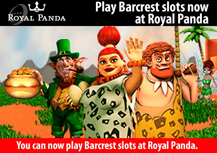 You can now play Barcrest slots at Royal Panda