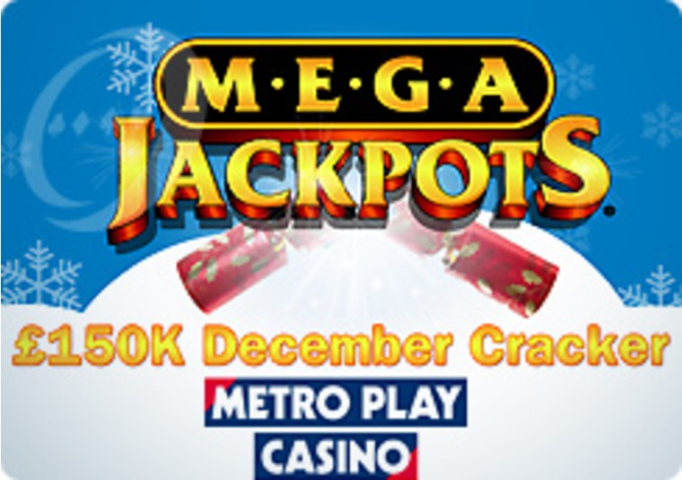£150 December Cracker at the Metro Play Casino