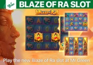 Play the new Blaze of Ra slot at Mr Green