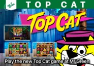 Play the new Top Cat game at Mr Green