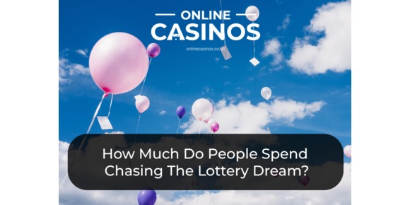 How Much Do People Spend Every Minute Chasing The Lottery Dream?