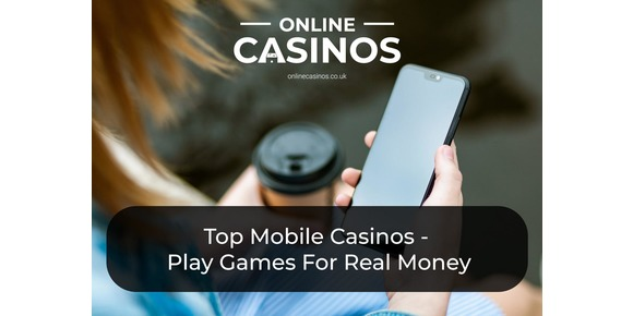 Top Mobile Casinos - Play Mobile Casino Games For Real Money