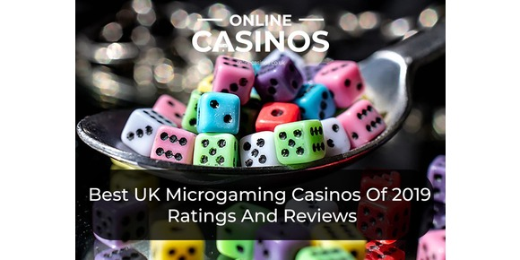 The Best UK Microgaming Casinos Of 2019: Ratings And Reviews