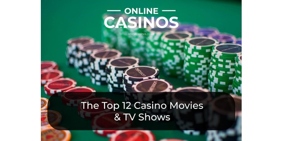 The Top 12 Casino Movies & TV Shows - Best Gambling Films & Programmes