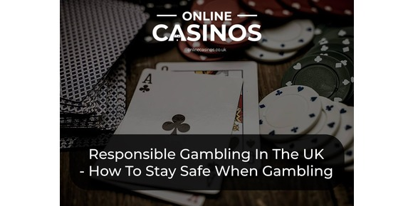 A Guide To Responsible Gambling In The UK - How To Be Gambling Aware