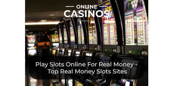 Play Slots Online For Real Money - Our Top Real Money Slots Sites