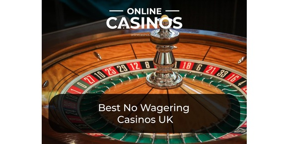 Best No Wagering Casinos UK