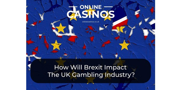 How Will Brexit Impact The UK Gambling Industry?