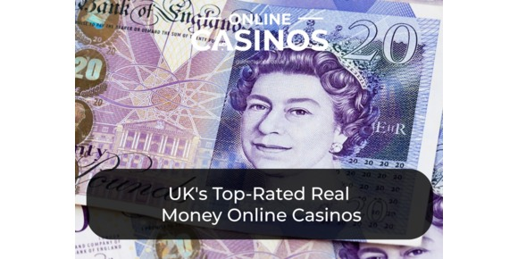 UK's Top-Rated Real Money Online Casinos