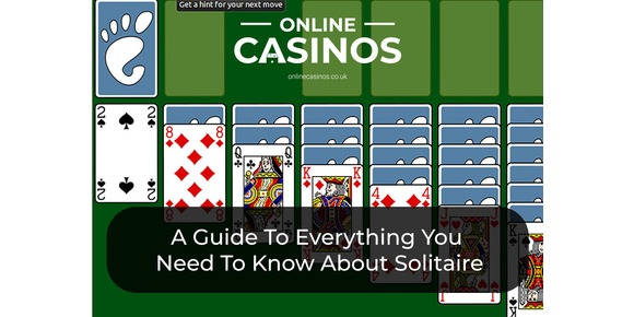 Online Solitaire 101 - A Guide To Everything You Need To Know About Solitaire