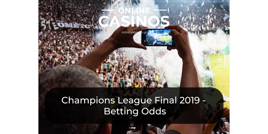 Champions League Final 2019 betting odds